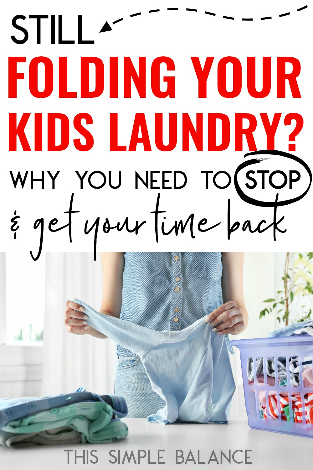 Is folding laundry taking up all your free time? Here's 6 good reasons to stop folding your kids' laundry and exactly how to do it (from a neat freak, organized, clean home loving mom).
