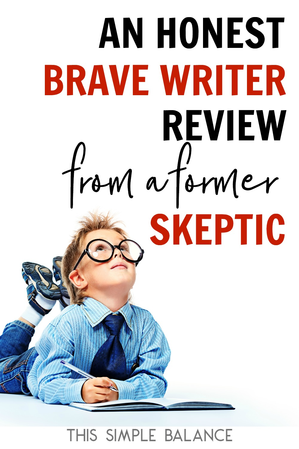 Curious about Brave Writer but confused about what this unique homeschool language arts curriculum actually IS? I was, too. Check out this honest Brave Writer review, from a former skeptic turned Brave Writer enthusiast!