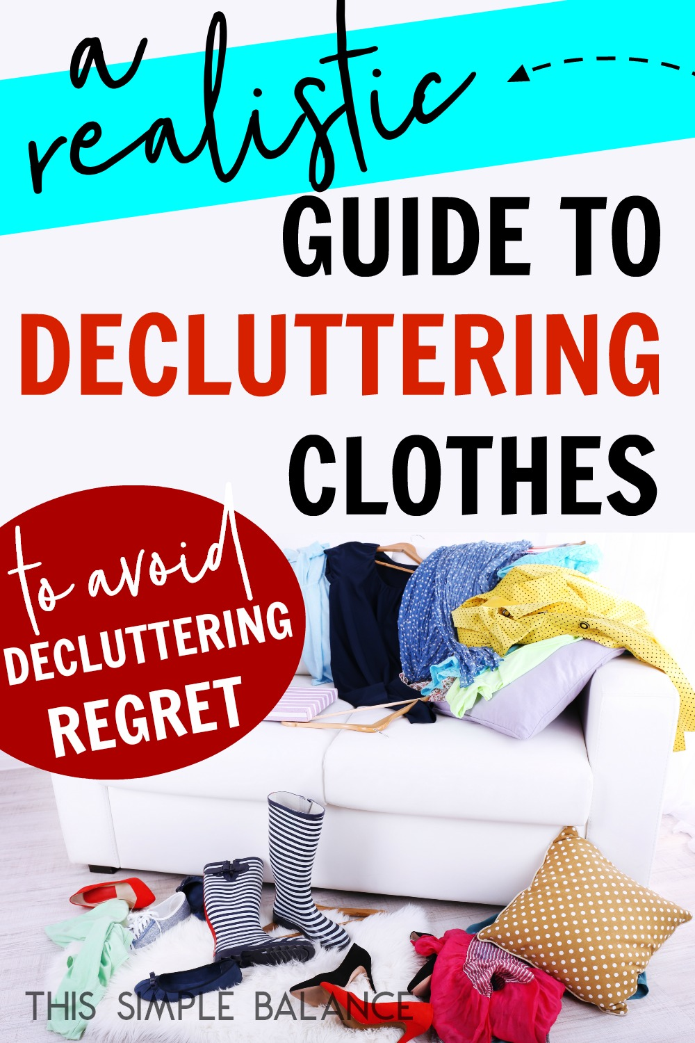 Does decluttering clothes feel too overwhelming? Afraid you'll be left with a threadbare wardrobe with nothing left to wear? This simple and realistic step-by-step guide can help! Declutter your clothes without getting rid of everything you own (unless, of course, you want to). A decluttered closet equals less stress and more time. Start today!