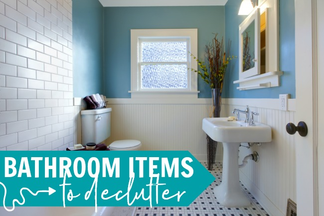 bathroom items to declutter