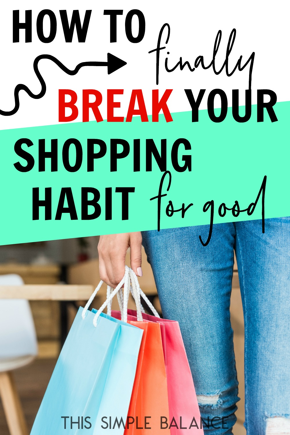Want to stop shopping, but you've given up? Make this year the year to finally break your shopping habit: for good.