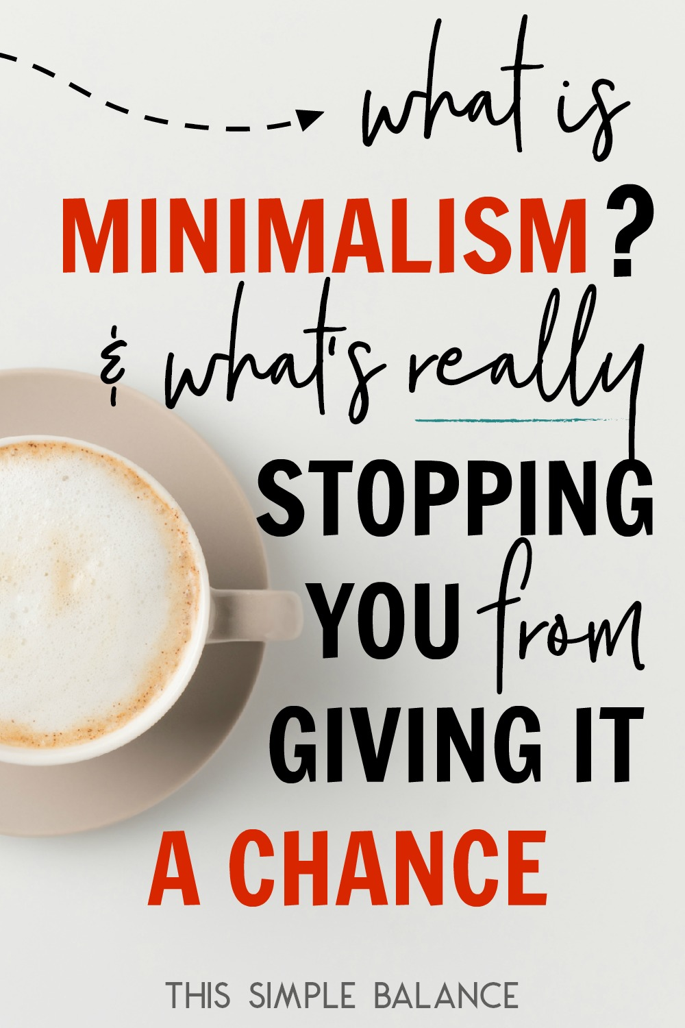 What is minimalism really about? Get all your questions answered - to what minimalism IS and what it's NOT, so you can stop letting misconceptions hold you back from experiencing all the minimalism has to offer.