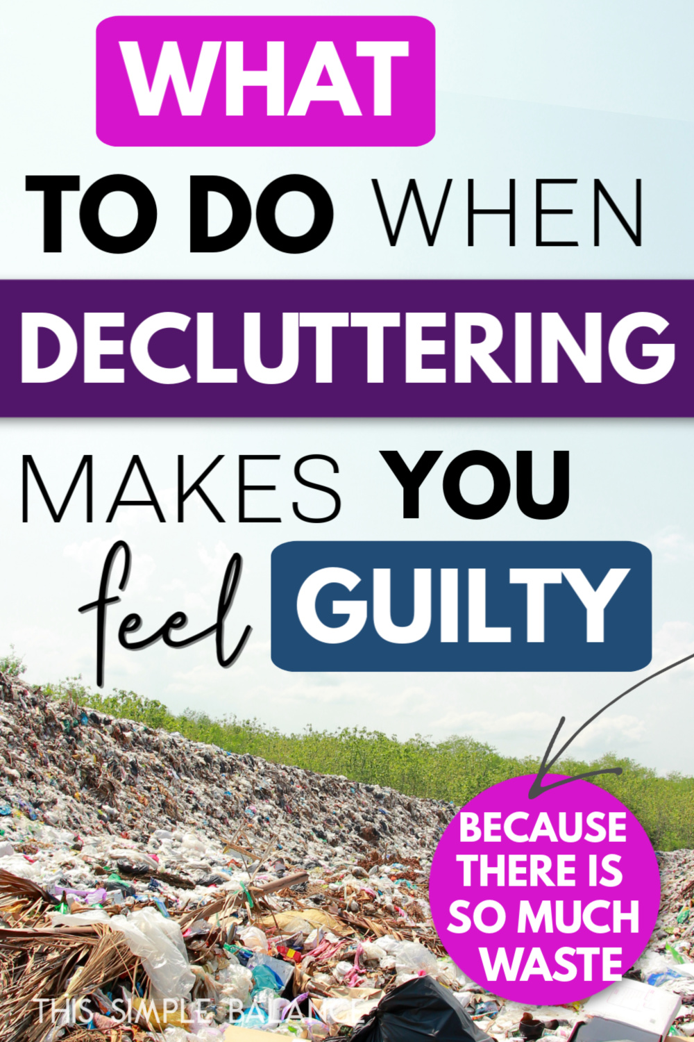clutter in a landfill