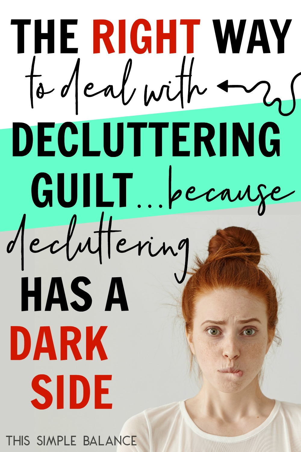 Decluttering has a dark side, and that dark side can produce some serious decluttering guilt. Here are the two best ways to deal with that guilt.