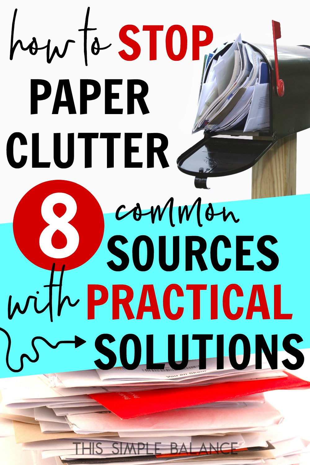Is paper clutter driving you crazy? Here are 8 common sources of paper clutter with practical solutions to drastically reduce the influx, which is key to maintaining a decluttered home!