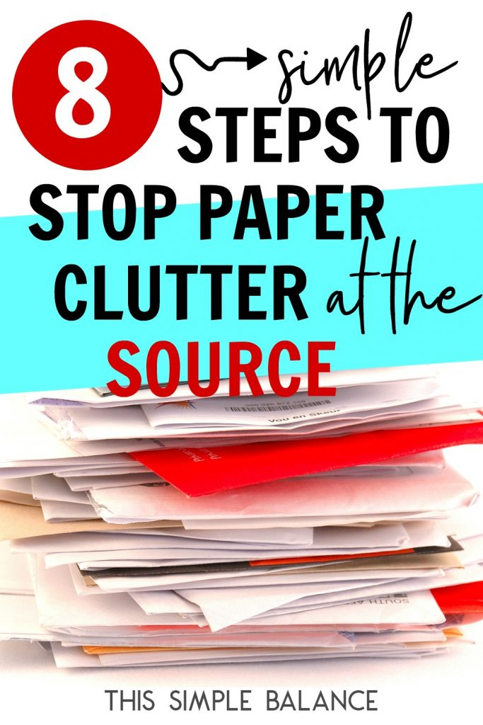 Paper clutter can be so overwhelming! Get 8 practical steps for reducing paper clutter from multiple sources to stop it from ever coming into your home in the first place!