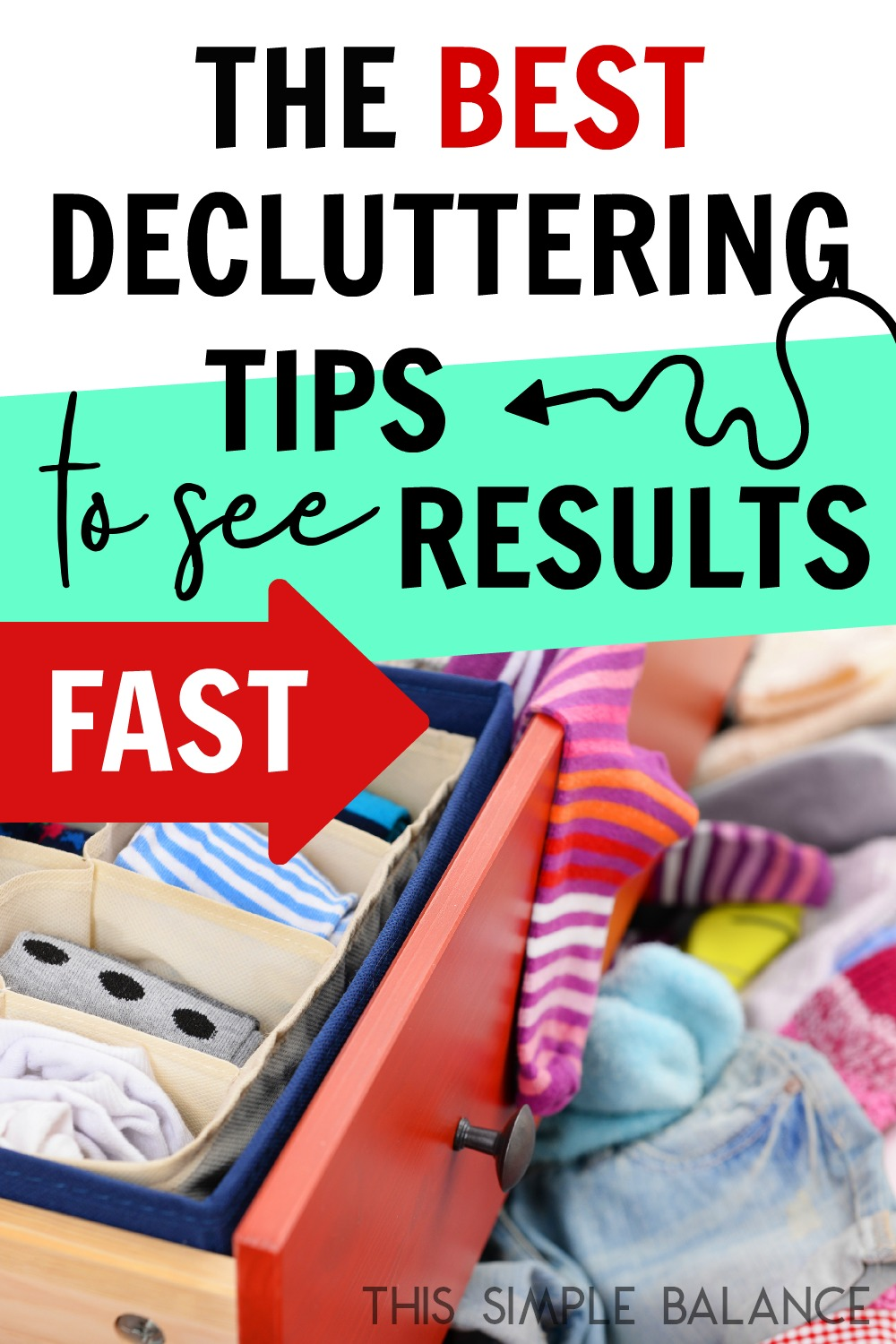 The Best Easy Decluttering Tips to Jump Start Decluttering and see results fast!