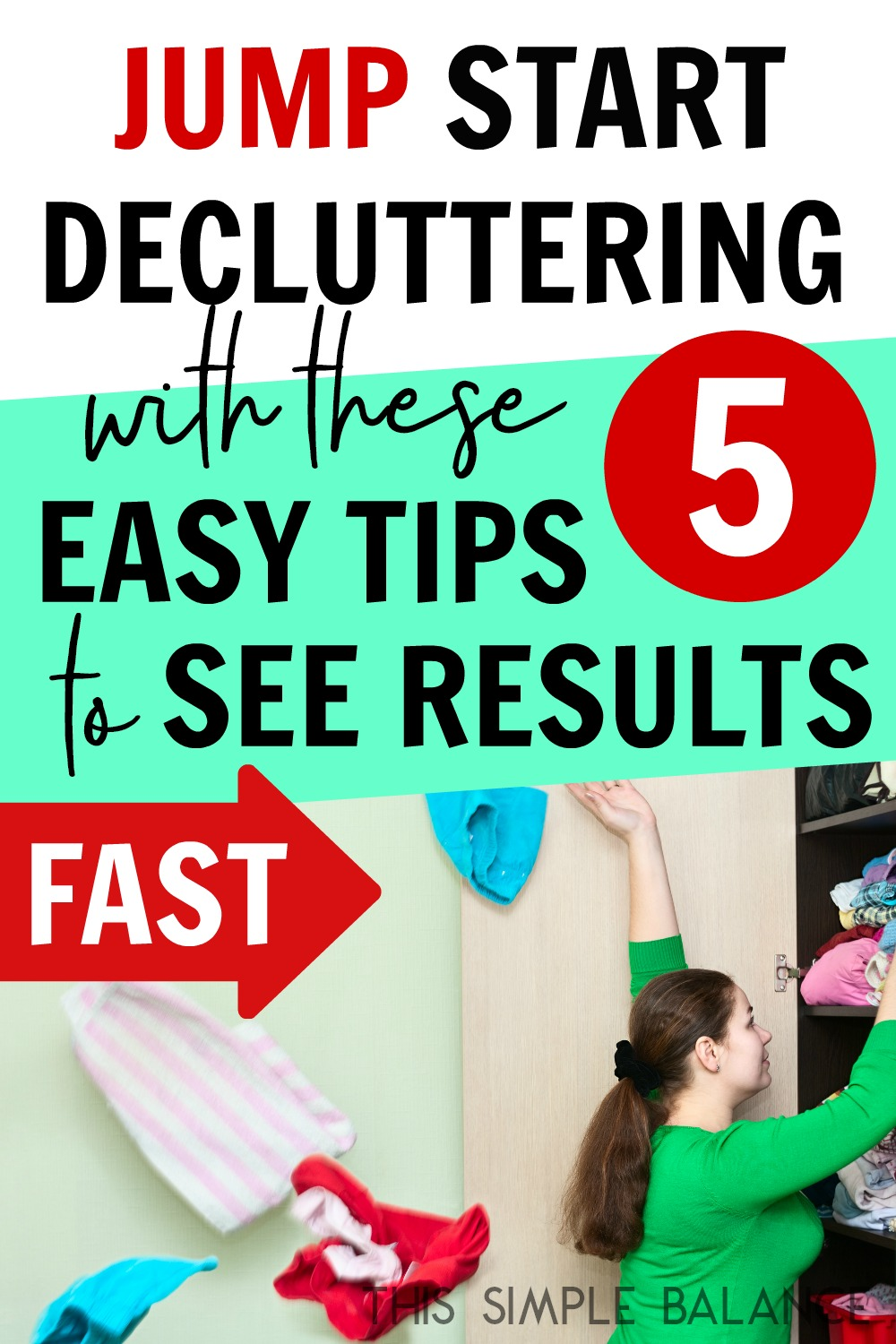 Easy Decluttering Tips to Make Getting Started Decluttering Fast and Easy!