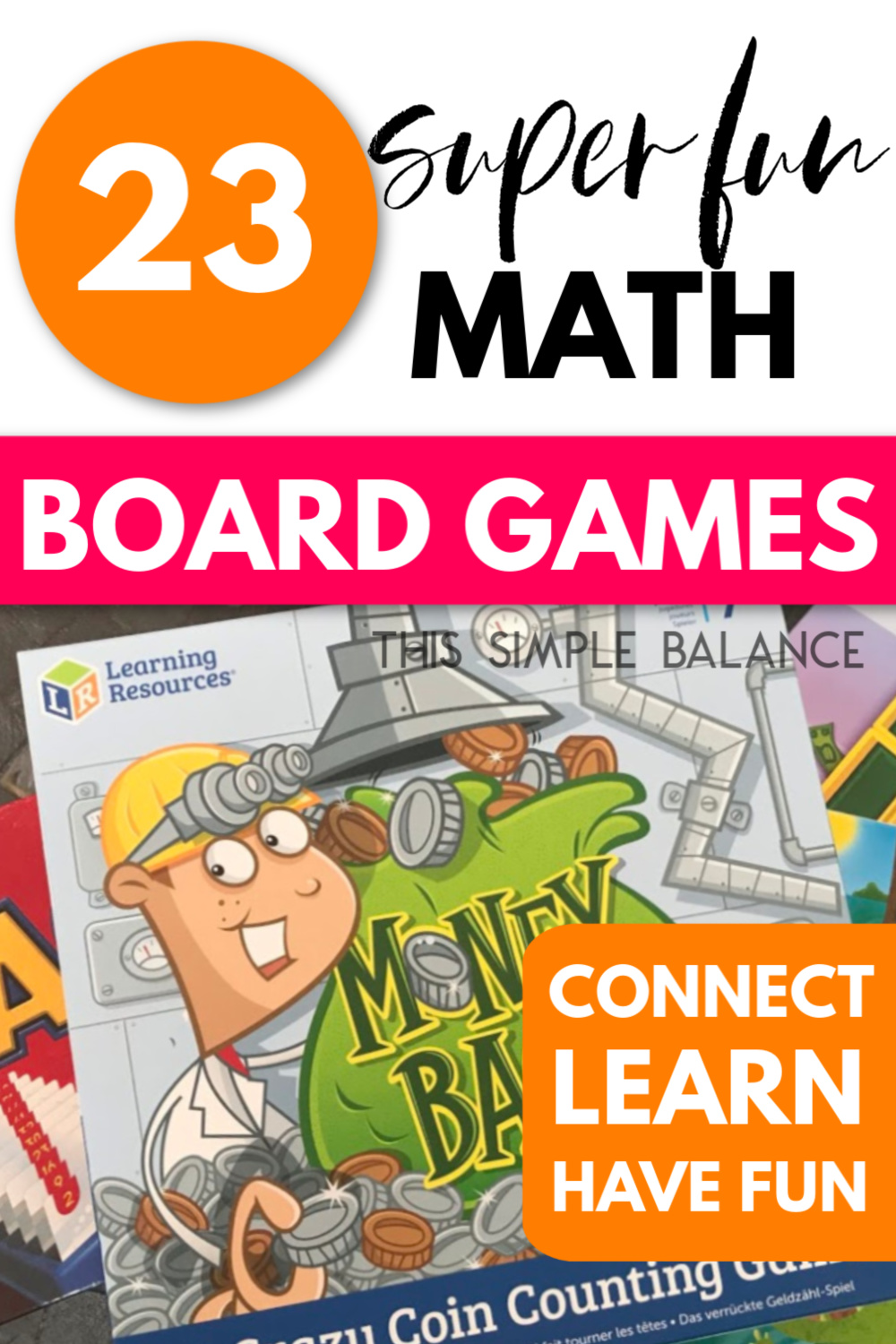 "math board game Money Bags with text overlay ""23 super fun math board games for kids"""