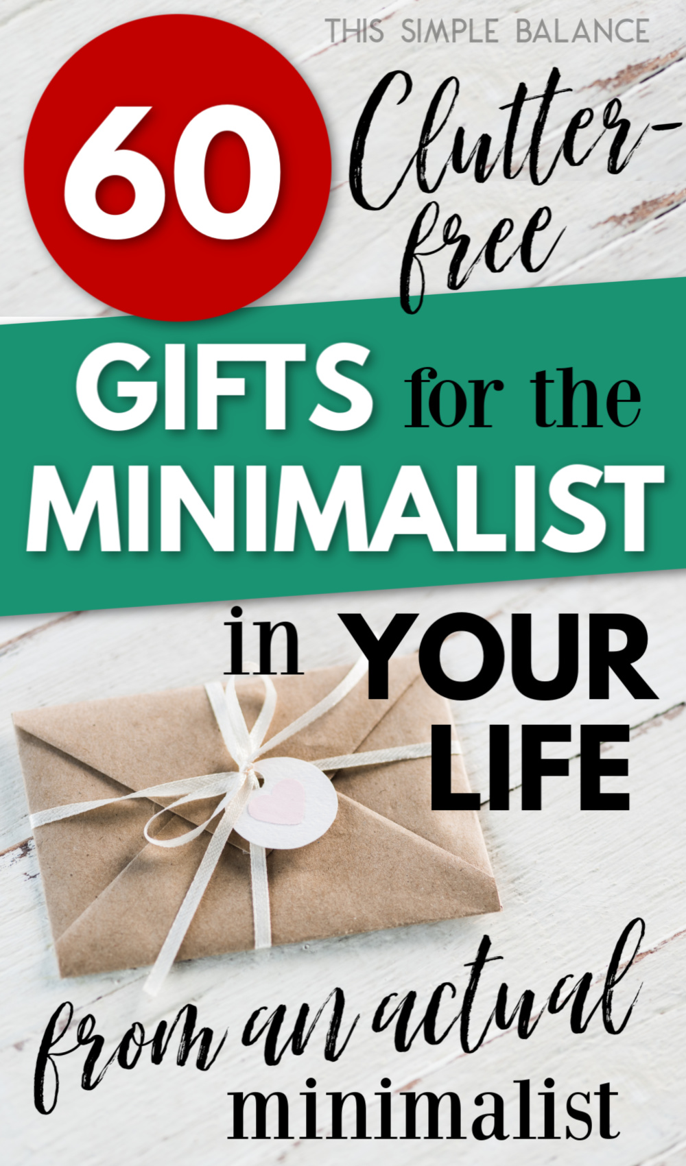gifts for minimalists in your life