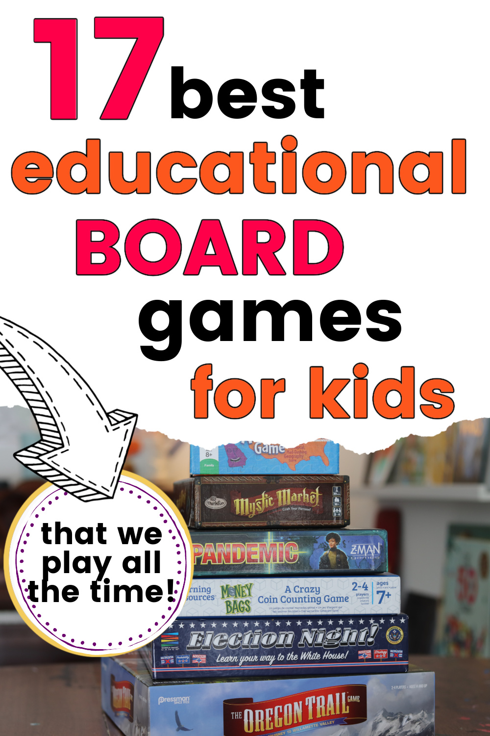 stack of favorite educational board games