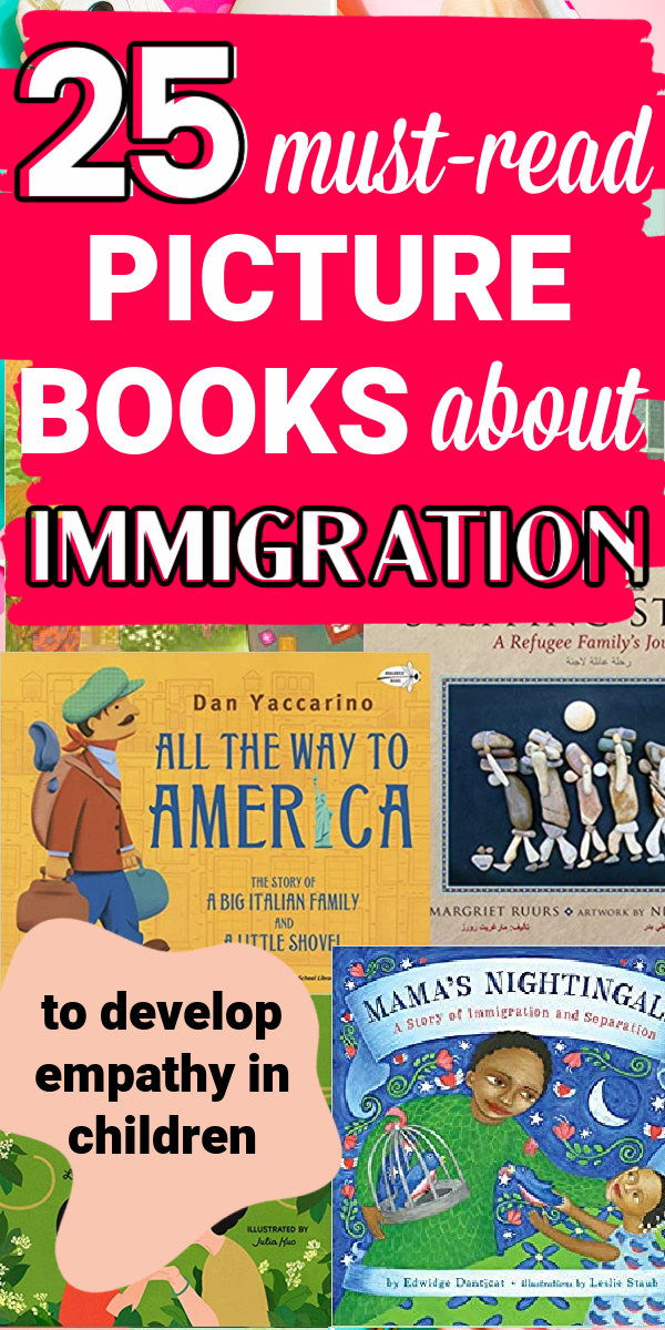 "Images of Picture Books on Immigration with overlay ""25 books on immigration"""